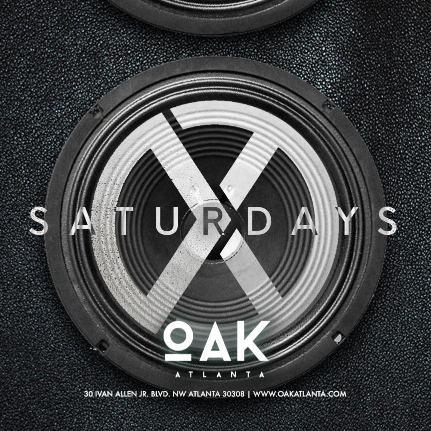 SATURDAYS: OAK ATLANTA